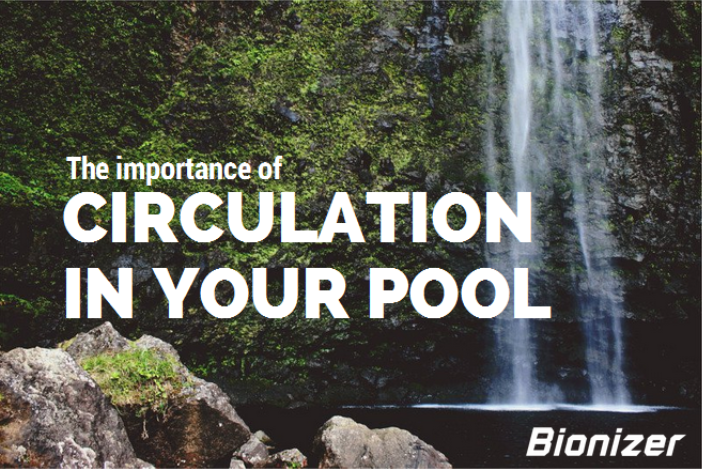The importance of circuation in your pool