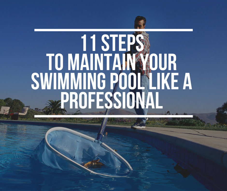 Tips for the Summer: Maintaining Your Swimming Pool with a Swimming ...